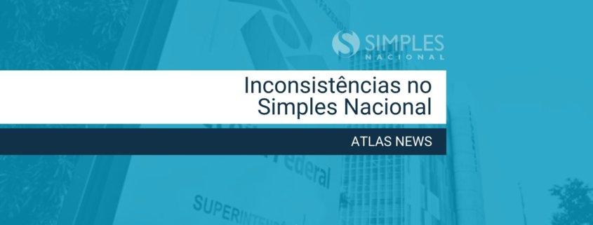 Inconsistências nas declarações do simples nacional