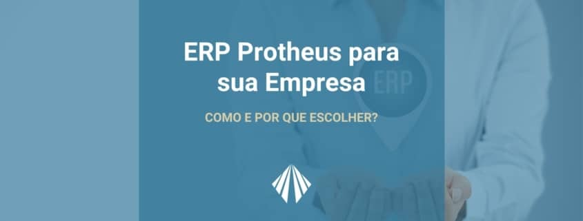O erp protheus se apresenta como a melhor ferramenta do mercado quando se fala em automatização de processos e organização de informações para uma gestão inteligente. | atlas contabilidade