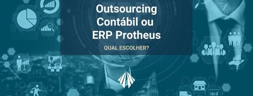 Sobre otimizar processos para recuperar competitividade e potencializar a lucratividade, o que é melhor: erp protheus ou outsourcing contábil? | atlas contabilidade