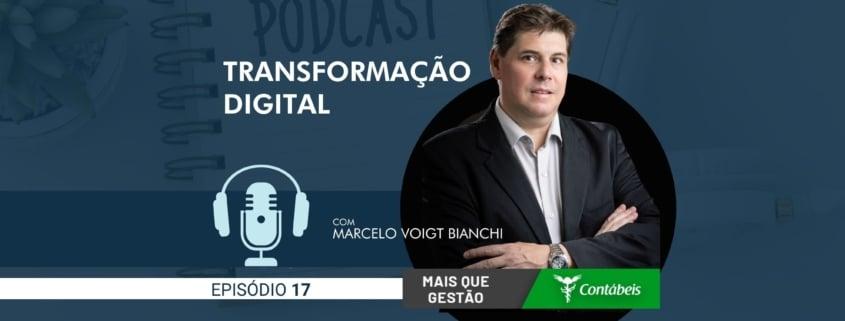 No episódio 17 do podcast mais que gestão, nosso ceo, marcelo voigt bianchi, fala sobre transformação digital e os impactos nos negócios. | atlas contabilidade