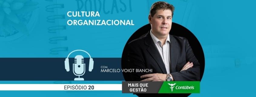 No episódio 20 do podcast mais que gestão, nosso ceo, marcelo voigt bianchi, fala sobre cultura organizacional. Entenda como a cultura organizacional impacta nos negócios. | atlas contabilidade
