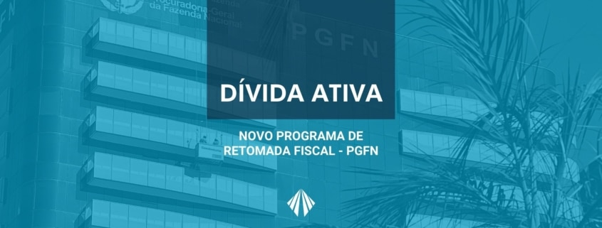 Com novo programa de retomada fiscal, contribuintes poderão renegociar débitos inscritos na dívida ativa da união. Veja como! | atlas contabilidade